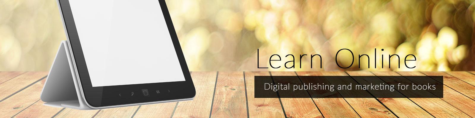 Learn online - Publishing & marketing for books