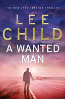 Cover: A Wanted Man by Lee Child